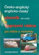 �esko-anglick� , anglicko-�esk� slovn�k na cesty a dopravn� radca pre vodi�ov a motoristov-CZ verzia