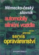 Nemecko-�esk� slovn�k - automobily, dia�ni�n� vozidl�