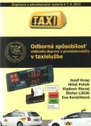 Odborn� sp�sobilos� ved�ceho dopravy a prev�dzkovate�a v taxislu�be