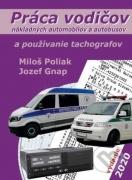 Pr�ca vodi�ov n�kladn�ch automobilov a autobusov a pou��vanie tachografov